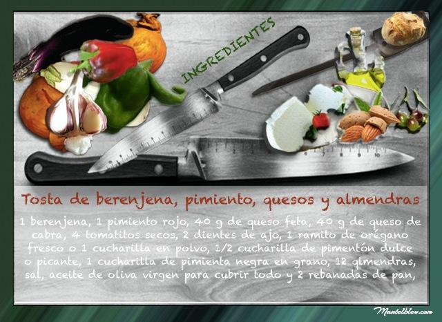 Tosta de berenjena, pimiento, quesos y almendras Ingredientes etiqueta