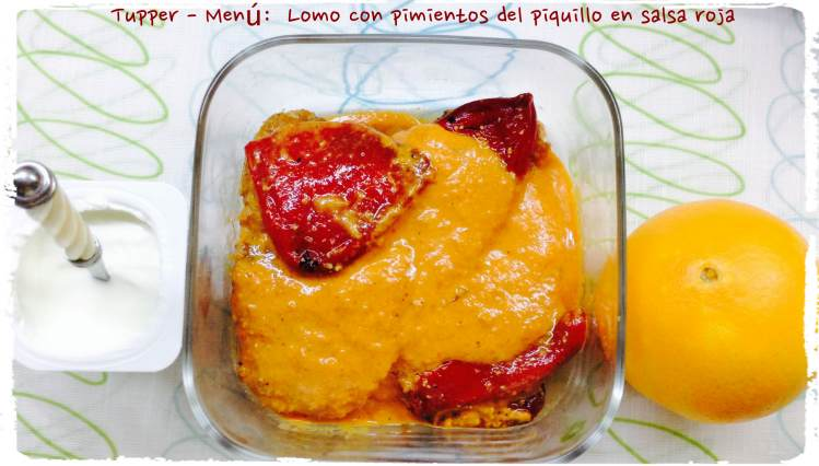 Tupper Menú Lomo con pimientos del piquillo en salsa roja